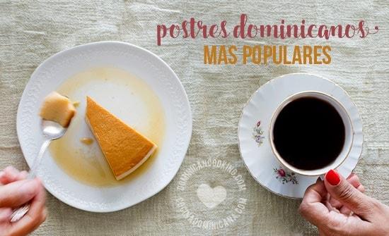 Postres Dominicanos Tradicionales - Las 10 Recetas Más Populares